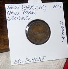 New York City Civil War Store Card ED SCHAAF R-5 COPPER L. Benjamin Fauver Coll.