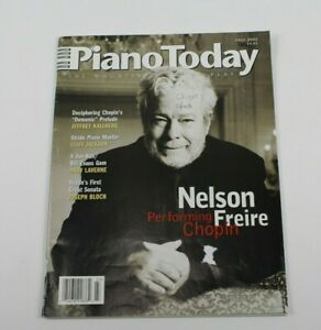 Piano Today Magazine Fall 2002 Issue Nelson Freire Chopin Cover w/ Sheet Music