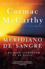 Meridiano de Sangre by Cormac McCarthy (Paperback / softback, 2010)