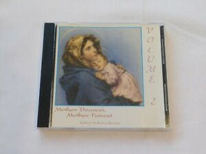 Mother Dearest Mother Fairest Volume 2 by Robert CD 1995 St Anthony's Music