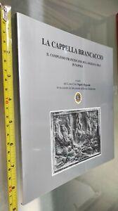GG LIBRO: LA CAPPELLA BRANCACCIO - LIONS CLUB NAPOLI - IL COMPLESSO FRANCESCANO