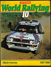 World Rallying Annual No. 10 Pirelli 1987-88 Season by Holmes Published 1988