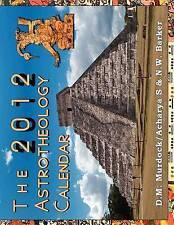 NEW The 2012 Astrotheology Calendar by D.M. Murdock