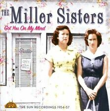 Got You on My Mind: The Sun Recordings 1954-57 by Miller Sisters (CD,...
