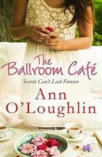 The Ballroom Café,Ann O'Loughlin