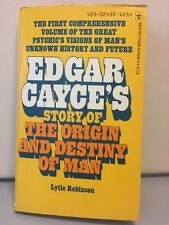 Edgar Cayce's Story Of The Orgin & Destiny Of Man Lytle Robinson Paperback 1972