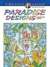 New, Creative Haven Paradise Designs Coloring Book (Creative Haven Coloring Book