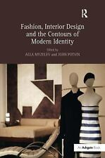 Fashion, Interior Design and the Contours of Modern Identity-ExLibrary