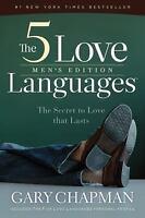 The 5 Love Languages Men's Edition : The Secret to Love That Lasts