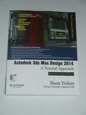 AUTODESK 3DS Max Design 2014 Tutorial Approach by Sham Tickoo Purdue NEW