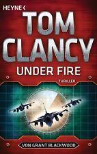 Tom Clancy, Grant Blackwood - Under Fire: Thriller