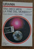 URANIA 891 BENFORD E ROTSLER - TRA DIECI MESI LA FINE DEL MONDO II PARTE 1981 YE
