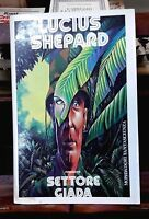 Settore giada - Lucius Shepard - Mondadori, 1989, prima edizione