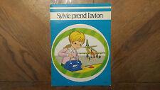 Ancien Livre « Sylvie Prend L'Avion » Hachette 1978 Bon Etat