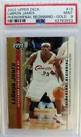 2003-04 Upper Deck Phenomenal Beginning Gold LeBron James Rookie RC #19, PSA 9