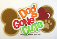 Dog Gone Cute bone boy paper piecing Title Premade Scrapbook Pages by Rhonda