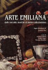 AA. VV. - Arte emiliana dalle raccolte storiche al nuovo collezionismo