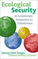 Ecological Security: An Evolutionary Perspective on Globalization Theresa Manle