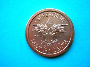 Spreading Debt and Death - Eagle  1oz Copper Round #2 2016