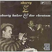 Shorty Baker/Doc Cheatam : Shorty & Doc CD Highly Rated eBay Seller Great Prices