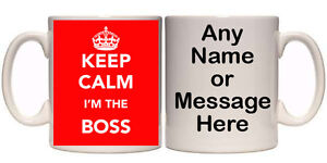 KEEP CALM I'M THE BOSS PERSONALISED MUG (K5) OTHER GIFT AVAILABLE