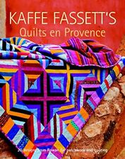 Kaffe Fassett's Quilts en Provence: Twenty Designs from Rowan for Patchwork a…
