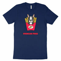 Frenchie Fries French Bulldog France Dog Cute Kawaii Funny Shirt Unisex T-Shirt
