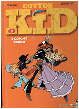 COTTON KID TOME 3 : Z comme Zorro  § EO § TTBE