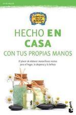 Hecho en Casa : Exquisitas Recetas para Elaborar en Casa con Productos...