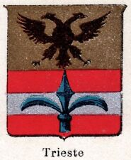 Stemma del Comune di TRIESTE. Cromolitografia. Friuli-Venezia Giulia.1901