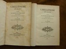 L'HELLENISME EN FRANCE. Leçons sur influence études grecques.EGGER.1869. en 2 V.