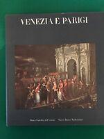 VENEZIA E PARIGI - AA.vv. - Electa - 1989