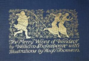 SHAKESPEARE Merry Wives of Windsor Illustrated WIth Colour Plts 1st Hugh Thomson