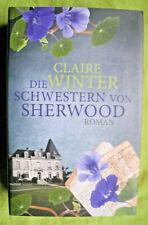 CLAIRE WINTER - DIE SCHWESTERN VON SHERWOOD - ROMAN - GEBUNDENE AUSGABE