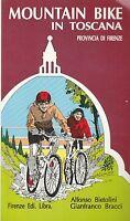 (Bietolini, Bracci) Mountain bike in Toscana provincia di Firenze    Libra