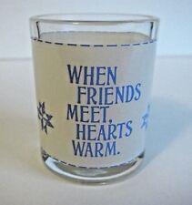 """When Friends Meet, Hearts Warm"" 2 5/8"" Glass"