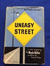 UNEASY STREET - FIRST EDITION BY WADE MILLER