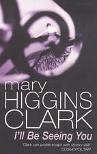I'll Be Seeing You by Mary Higgins Clark (Paperback, 1993)