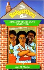 Mallory Hates Boys (and Gym) (Babysitters Club),Ann M. Martin