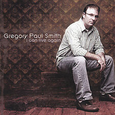 Gregory Paul Smith - I Can Live Again [New CD]
