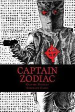 Captain Zodiac : Odyssee d'un Tueur en Serie Francais by Olivier Nicolas...