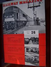 RAILWAY MAAGAZINE  JULY 1963