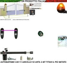 KIT PISTONE APRICANCELLO 2 MT MOTORE 220 V SX SBLOCCO RADIOC FOTOC FAROLED SELET