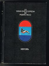 La Gran Enciclopedia de Puerto Rico Tmo 1 Historia Manuel Ballestero Labor Gomez