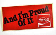 COCA COLA COKE USA Autocollant Sticker Decal - and I'm Proud of It