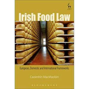 Irish Food Law: European, Domestic and International Fr - Paperback / softback N