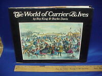The World of Currier and Ives Roy King & Burke Davis Art Prints Hardcover Jacket