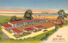 SURF AUTO HOTEL Santa Monica, California Ocean Avenue Roadside c1940s Postcard