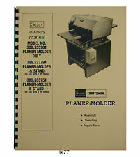 Sears Craftsman Planer Molder 306.233901,306.233791,306.233751 Owner Manual 1477