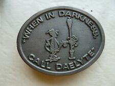 """When In Darkness Call Daelyte"" Hit Line USA Pewter Belt Buckle"